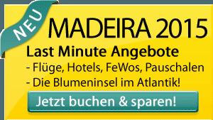 Madeira 2015 Last Minute Angebote