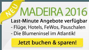Madeira 2016 Last-Minute Angebote
